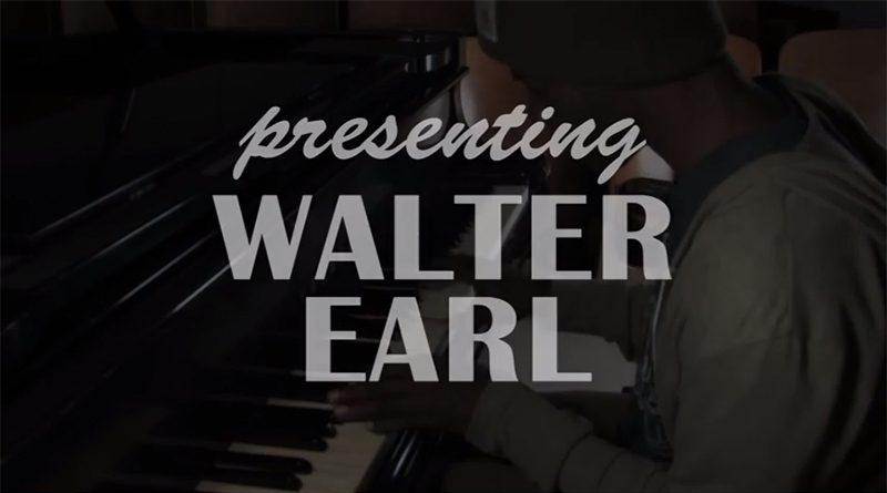 Presenting Walter Earl