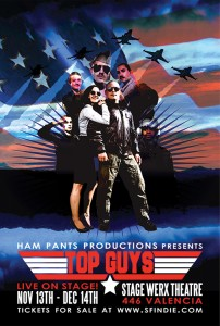 "Ham Pants Productions ""Top Guys"" Poster"